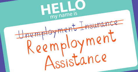 Uneemployment Insurance to be renamed Reemployment Assistance