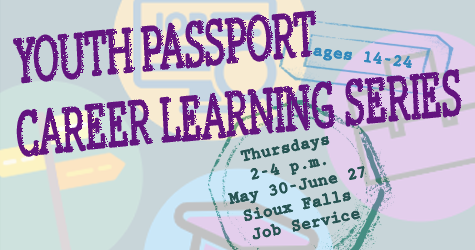 Youth Passport Career Learning Series Sioux Falls Job Service