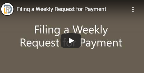 Filing a Weekly Request for Payment video tutorial