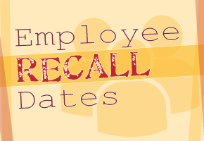 Employee Recall Dates